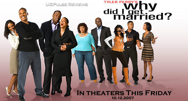 UGPulse Reviews Tyler Perry's Why Did I Get Married?