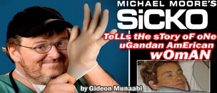 Michael Moore's Sicko Tells the Story of One Ugandan American Woman