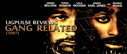 Gang Related - UGPulse Reviews