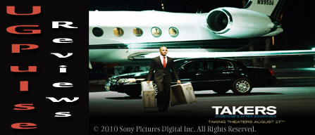 Takers - UGPulse Reviews