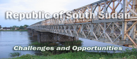 Republic of South Sudan: Challenges and Opportunities - Part 2