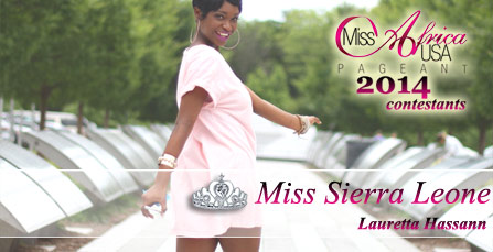 Miss Africa USA 2014: Contestant Lauretta Hassann from Sierra Leone